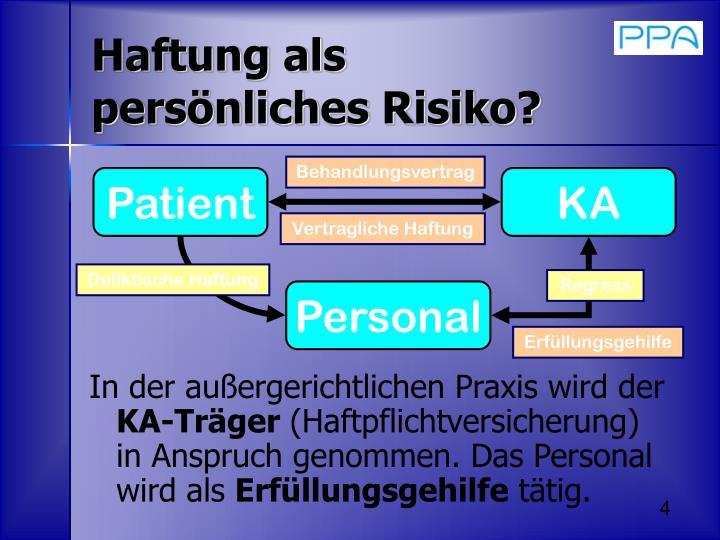 Haftung als persönliches Risiko?