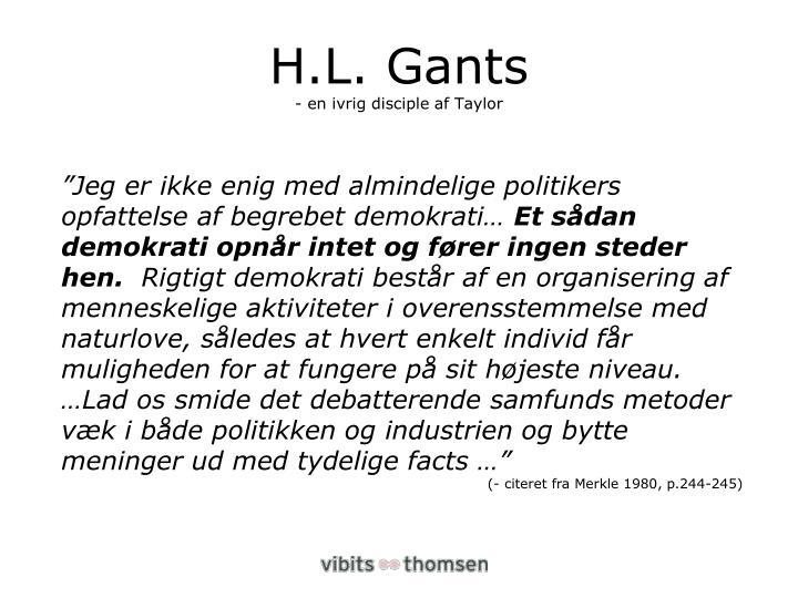 H.L. Gants