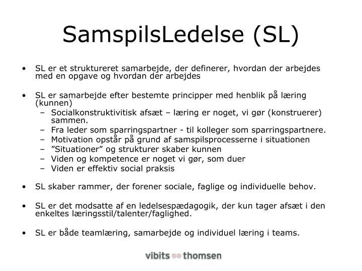 SamspilsLedelse (SL)