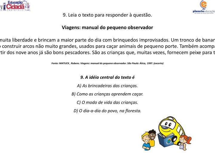 9. Leia o texto para responder à questão.
