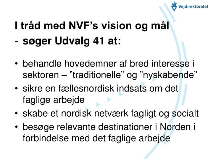 I tråd med NVF's vision og mål
