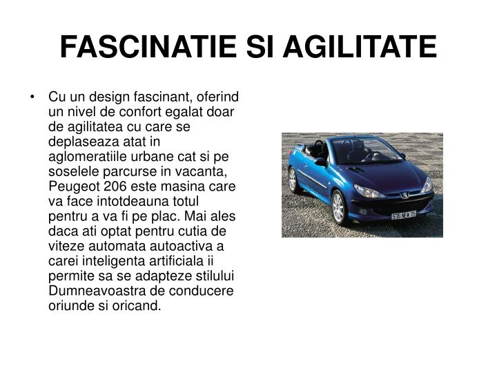 Fascinatie si agilitate