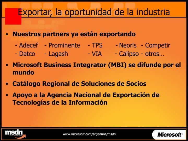 Exportar, la oportunidad de la industria