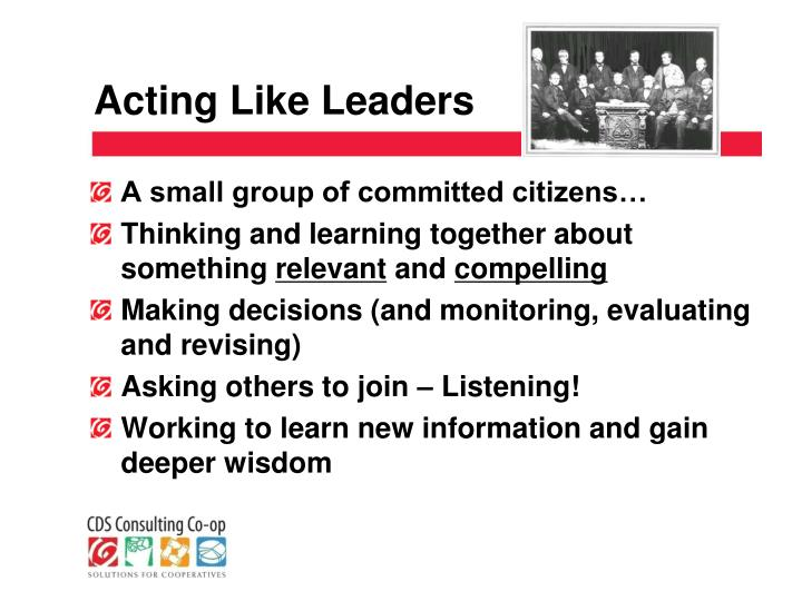 Acting Like Leaders