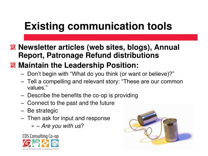 Existing communication tools