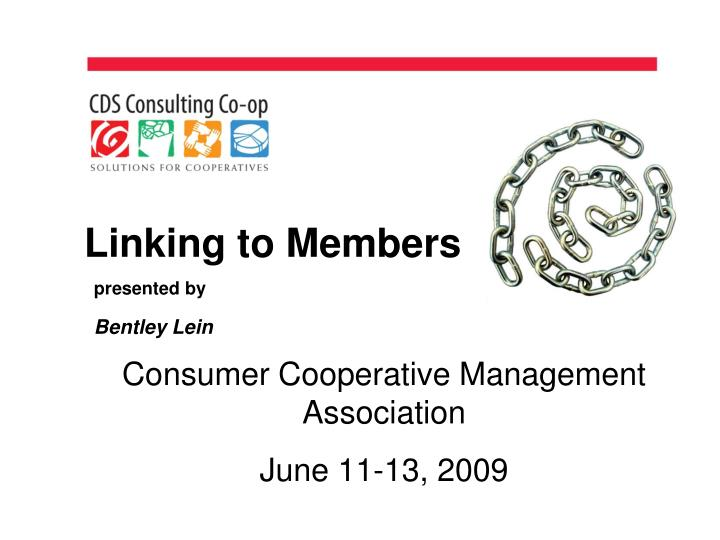 Linking to members presented by bentley lein