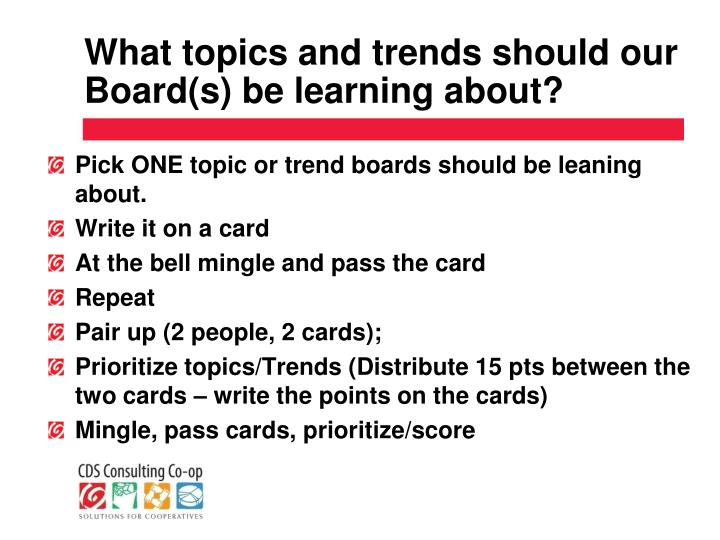 What topics and trends should our Board(s) be learning about?