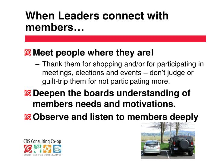 When Leaders connect with members…