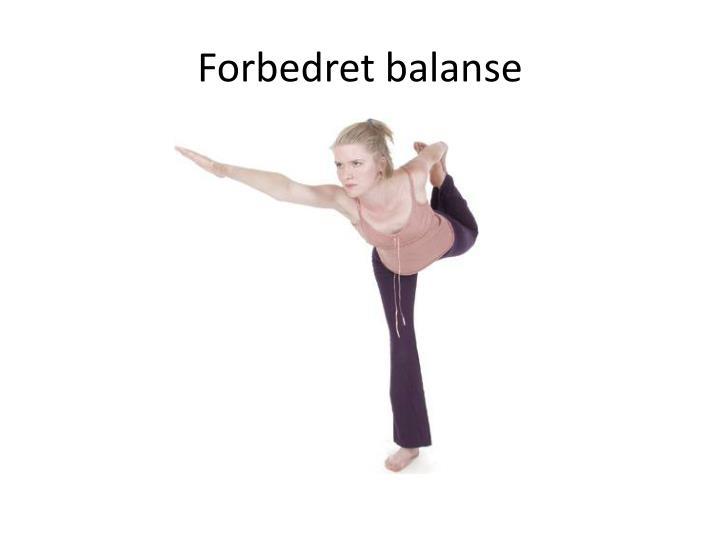 Forbedret balanse