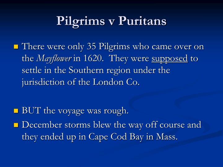 Pilgrims v Puritans
