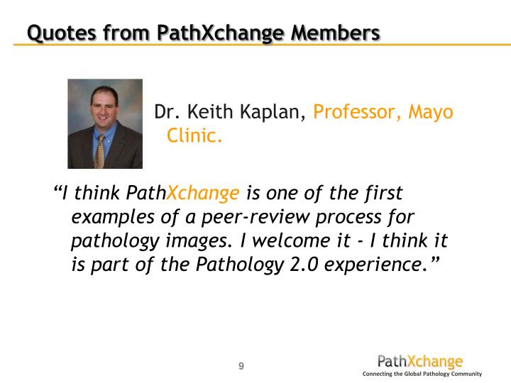 Quotes from PathXchange Members