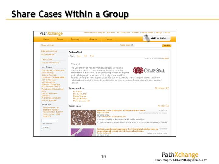 Share Cases Within a Group