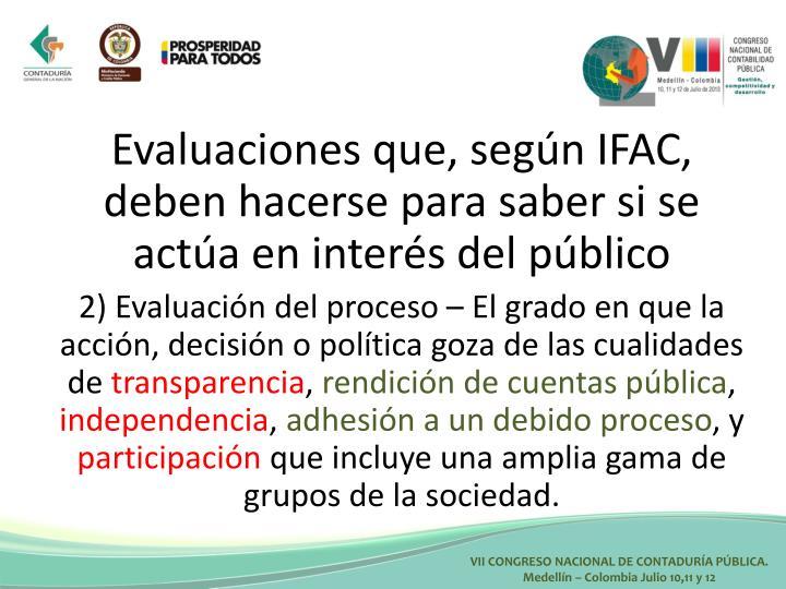 Evaluaciones que, según IFAC, deben hacerse para saber si se actúa en interés del