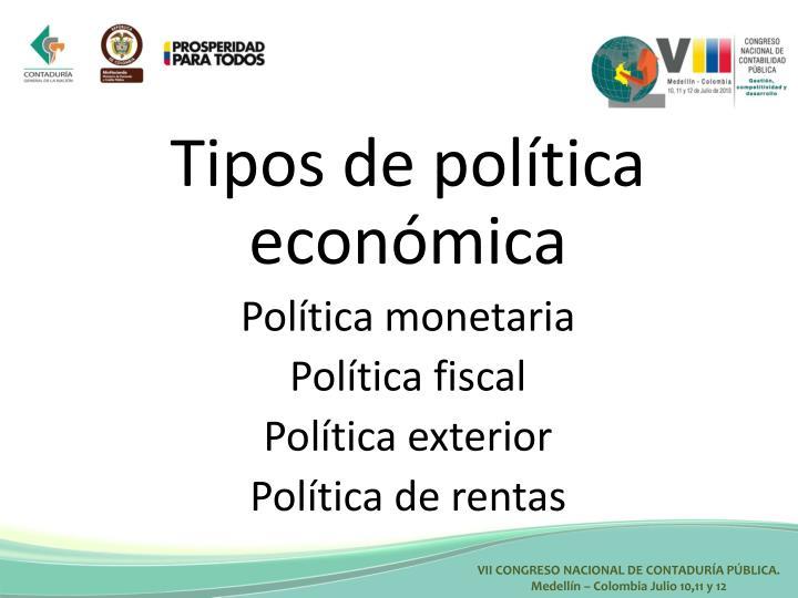 Tipos de política económica