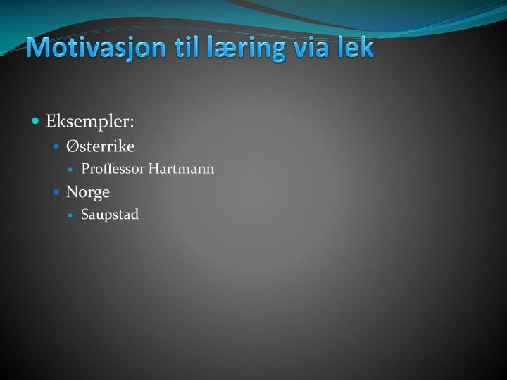 Motivasjon til læring via lek