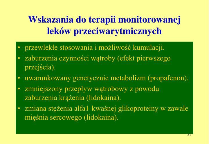 Wskazania do terapii monitorowanej leków przeciwarytmicznych
