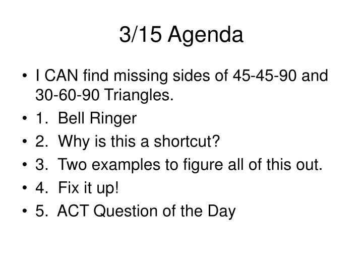 3/15 Agenda