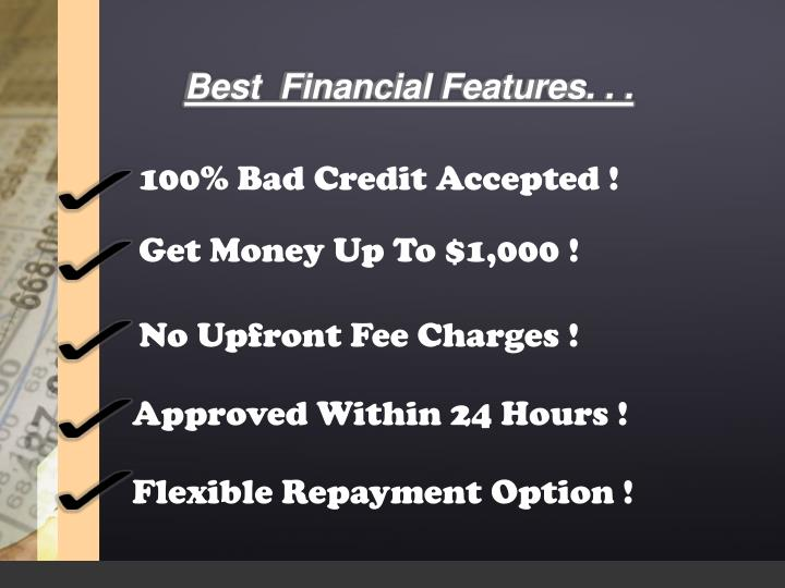 Best  Financial Features. . .