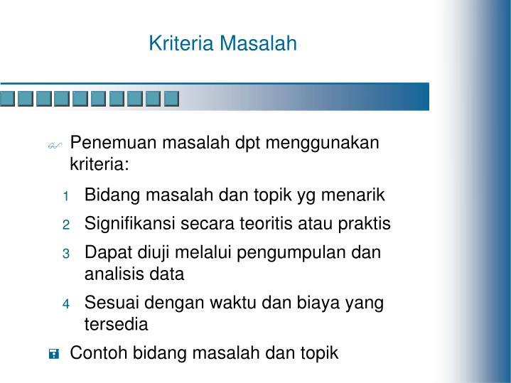 Kriteria Masalah