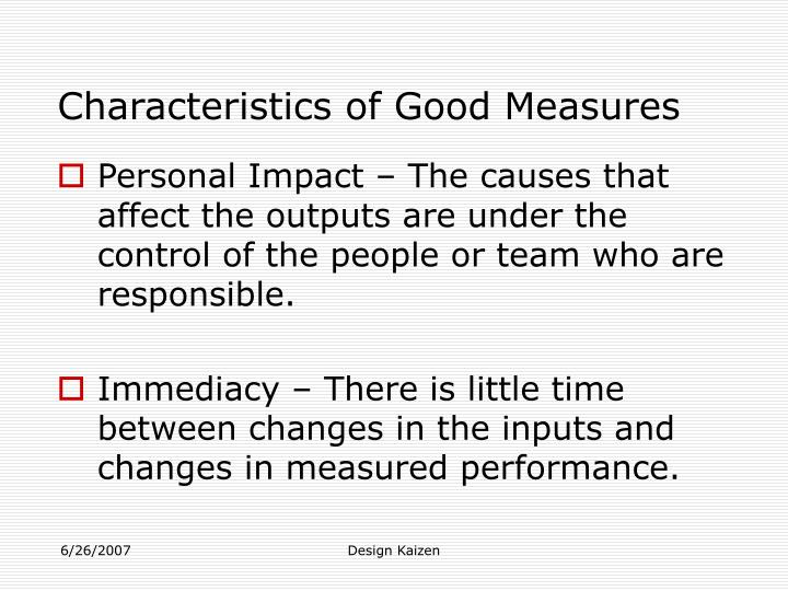 Characteristics of Good Measures