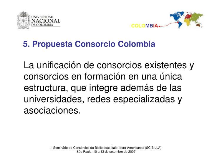 5. Propuesta Consorcio Colombia