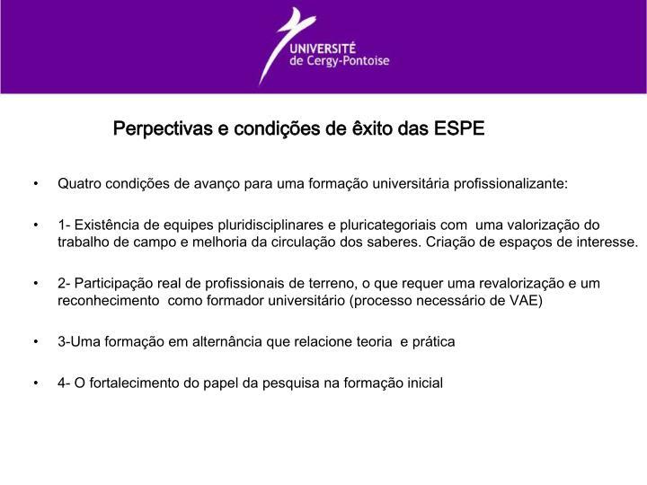 Perpectivas e condições de êxito das ESPE