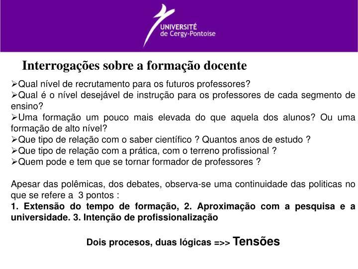 Interrogações sobre a formação docente