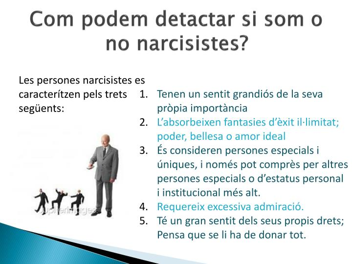 Com podem detactar si som o no narcisistes?