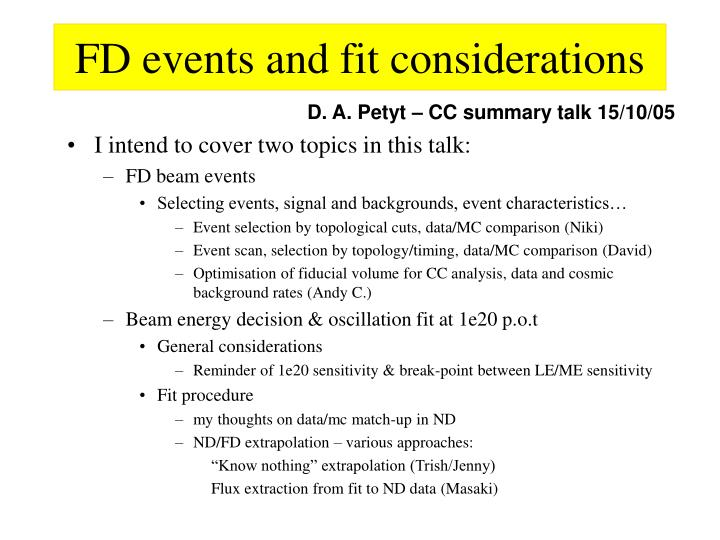 Fd events and fit considerations