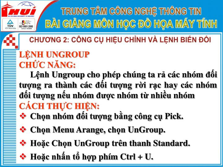 LỆNH UNGROUP