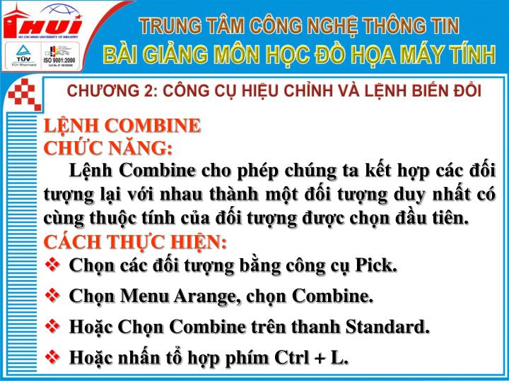 LỆNH COMBINE