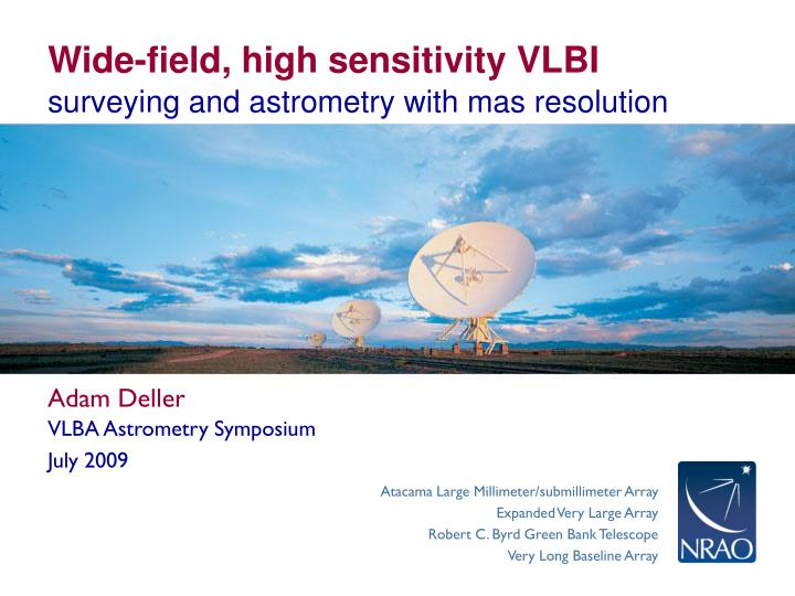Wide field high sensitivity vlbi