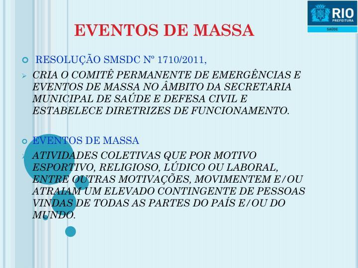 EVENTOS DE MASSA