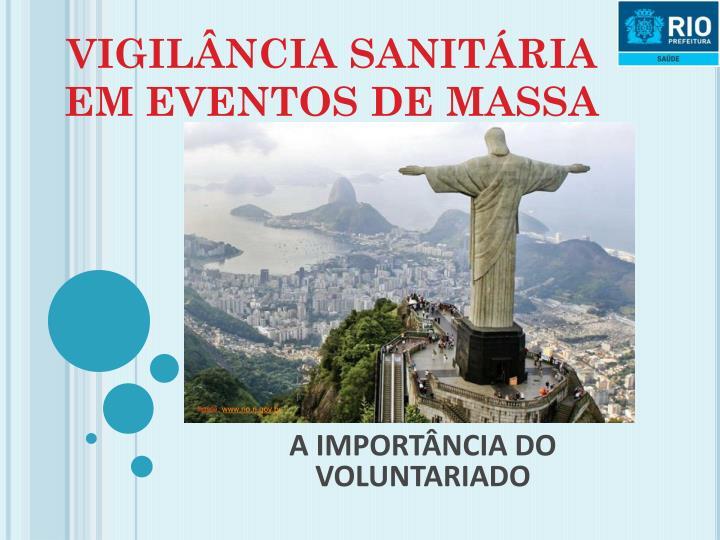 VIGILÂNCIA SANITÁRIA EM EVENTOS DE MASSA