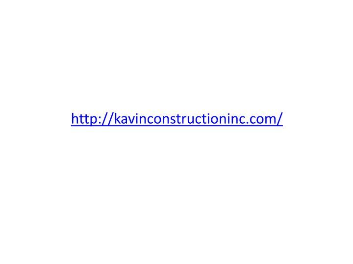 http://kavinconstructioninc.com/