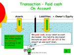 transaction paid cash on account