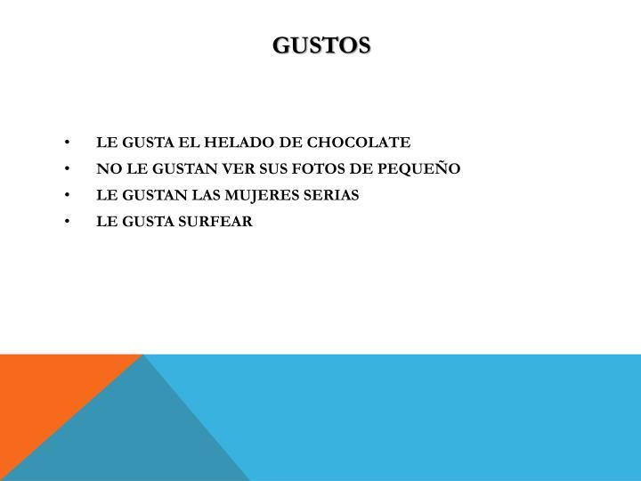 GUSTOS