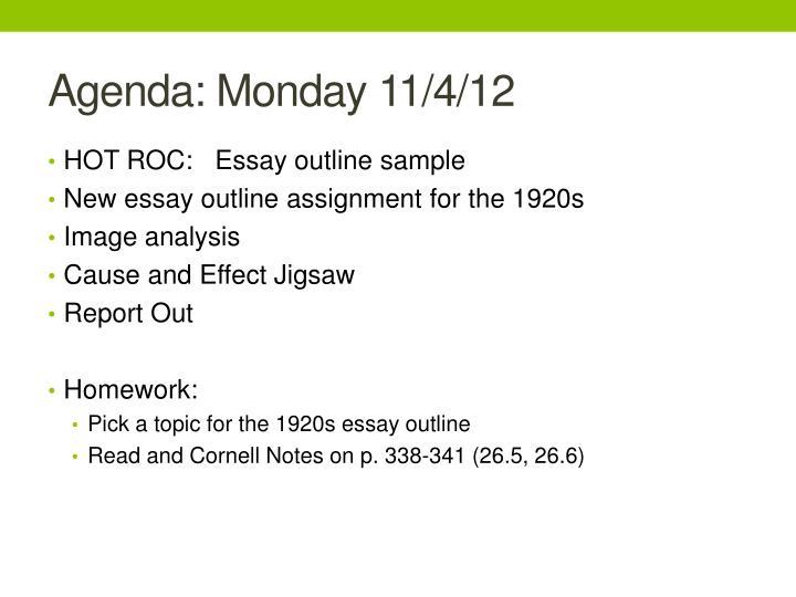 Agenda: Monday 11/4/12