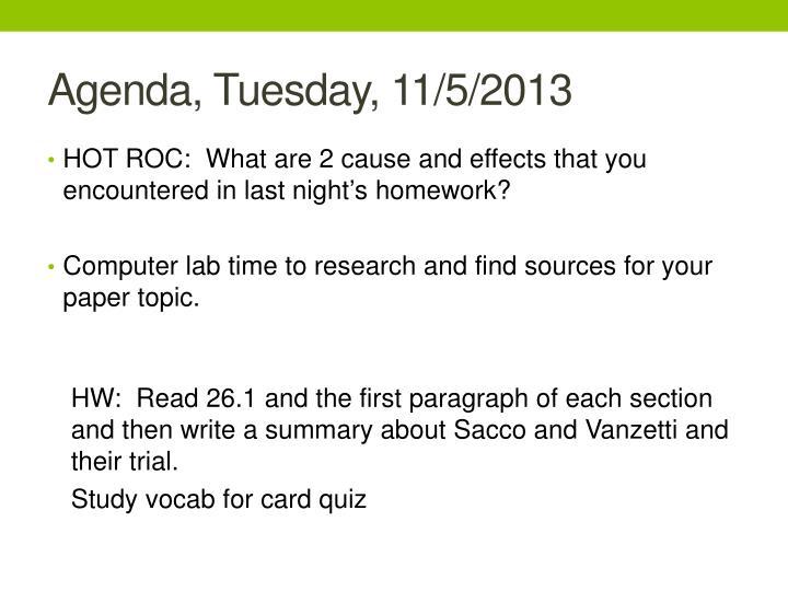 Agenda, Tuesday, 11/5/2013
