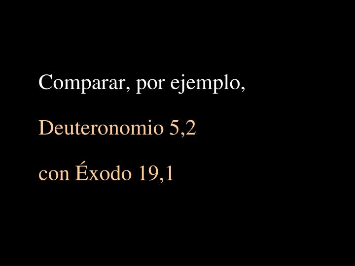 Comparar, por ejemplo,