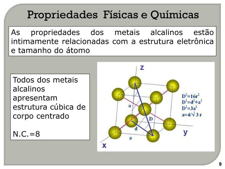 Propriedades  Físicas e Químicas