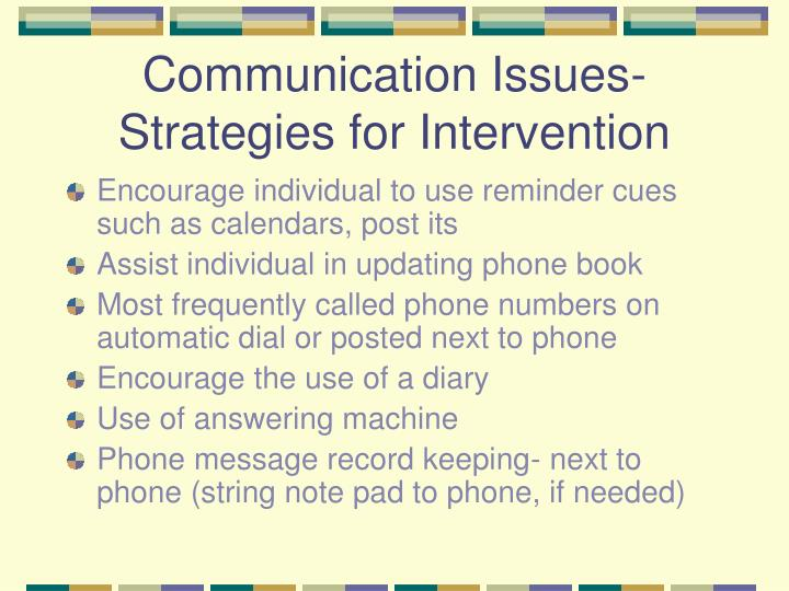 Communication Issues-Strategies for Intervention