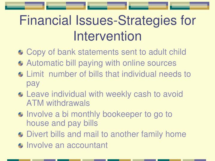 Financial Issues-Strategies for Intervention