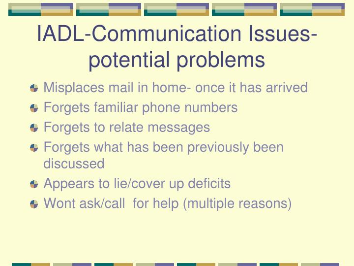 IADL-Communication Issues-potential problems