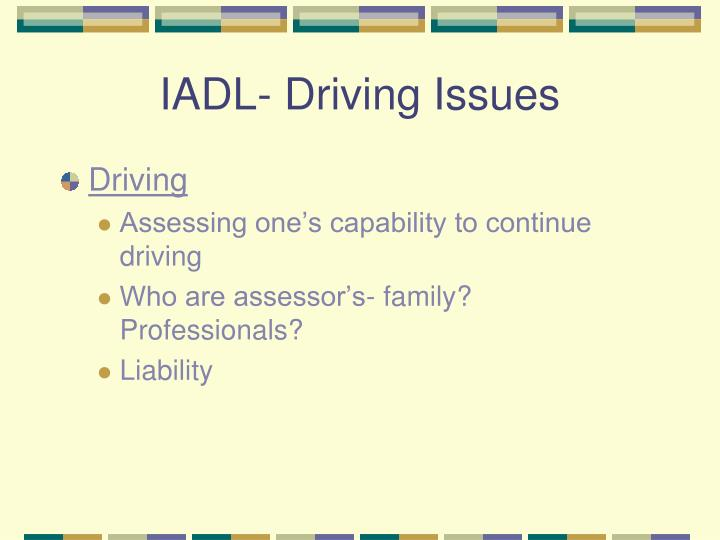 IADL- Driving Issues