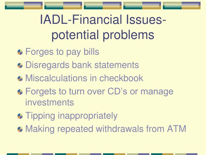 IADL-Financial Issues-potential problems