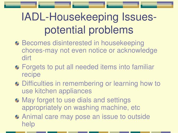 IADL-Housekeeping Issues-potential problems