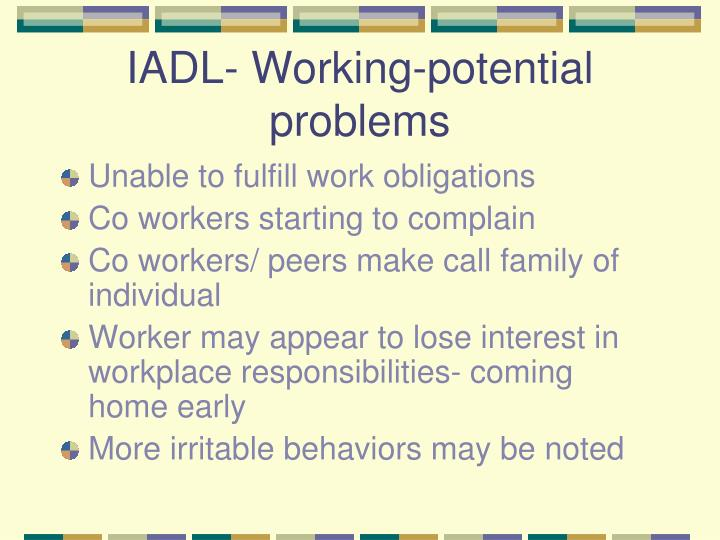 IADL- Working-potential problems