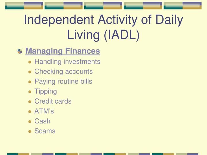 Independent Activity of Daily Living (IADL)