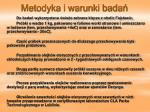 metodyka i warunki bada